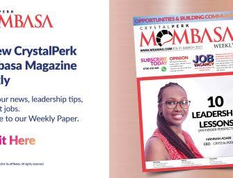 Mombasa Magazine Weekly 3 – Get it Now!!!